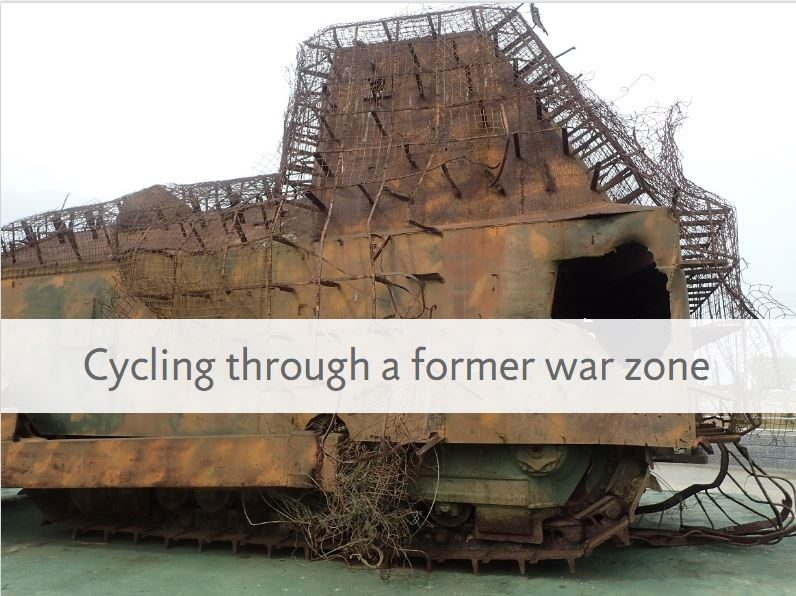 Cycling Through a Former War Zone