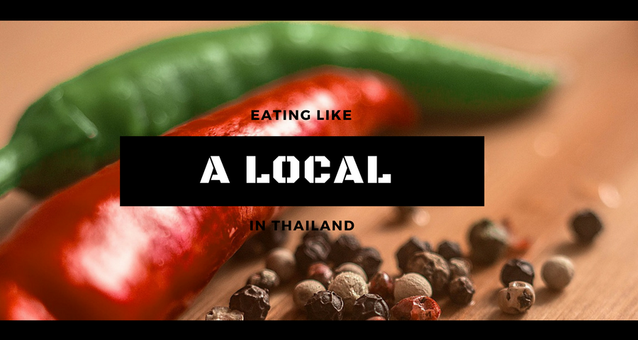 Eating like a Local in Thailand
